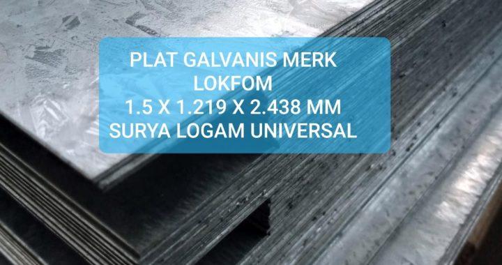 PLAT GALVANIS 1.5 X 1.219 X 2.438 MM MERK LOKFOM
